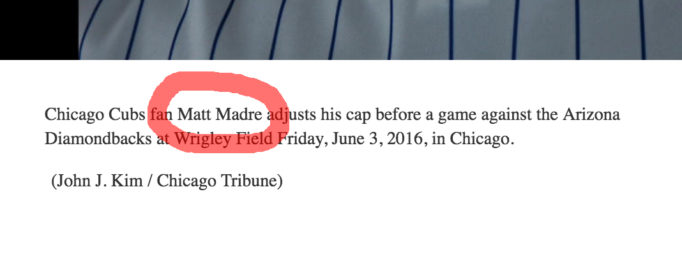 Chicago Tribune caption error for June 3, 2016 Chicago Cubs game