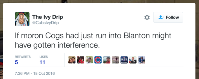 If moron Cogs had just run into Blanton might have gotten interference.
