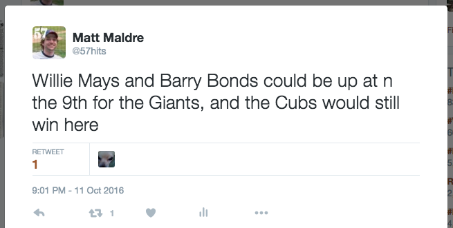 Willie Mays and Barry Bonds could be up at n the 9th for the Giants, and the Cubs would still win here