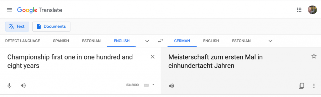 Screenshot of Google Translate: Championship first one in one hundred and eight years