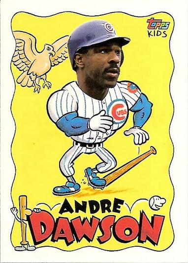 1992 Topps Kids 2 Andre Dawson