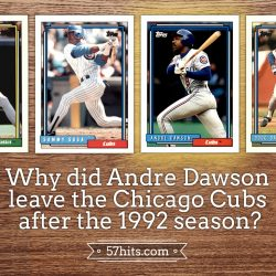 Why-did-Andre-Dawson-leave-the-Chicago-Cubs-after-the-1992-season